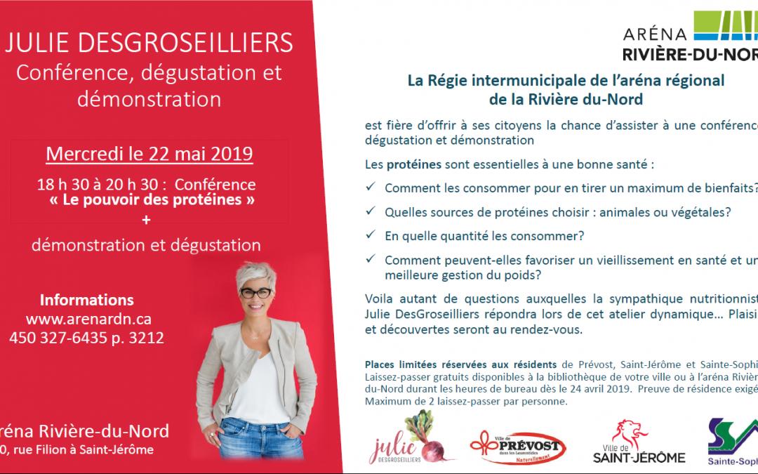 Conférence Julie DesGroseilliers – 22 mai 2019 – Invitation spéciale aux résidents de Prévost, St-Jérôme et Ste-Sophie